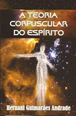 a-teoria-corpuscular-do-espirito_MLB-O-3984407479_032013
