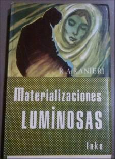 Materializaciones luminosas