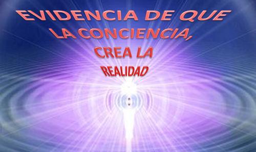 CABECERA LA CONCIENCIA CREA LA REALIDAD